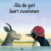 Als de geit leert zwemmen